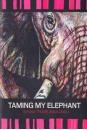 taming_my_elephant