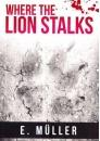 where-the-lion-stalks