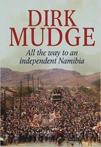 dirk_mudge-all-the-way-to-an-independent-namibia